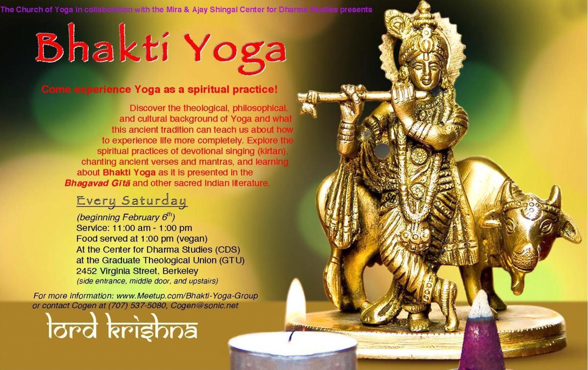 Bhakti Yoga Experience Yoga As A Spiritual Practice Graduate Theological Union