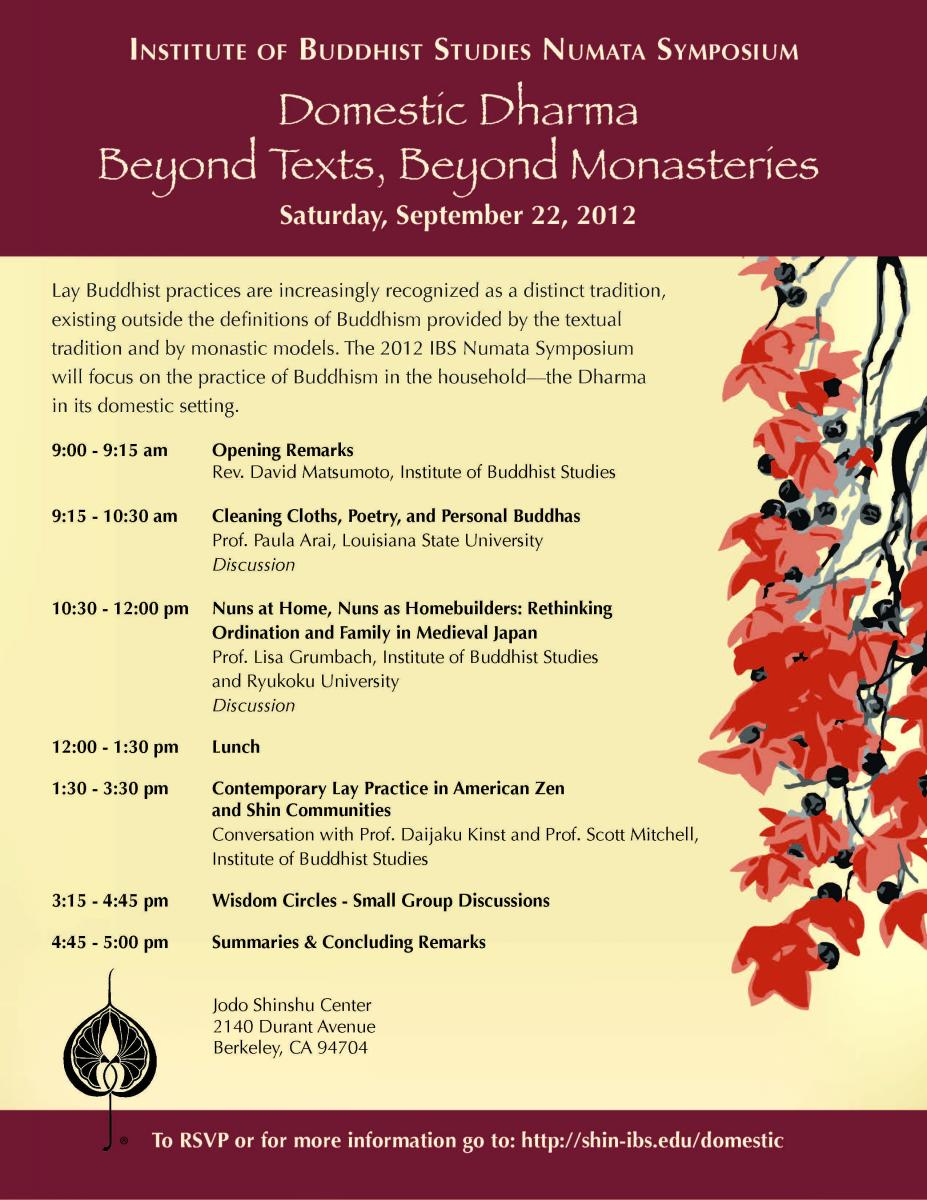 IBS Numata Symposium - Domestic Dharma: Beyond Texts, Beyond Monasteries