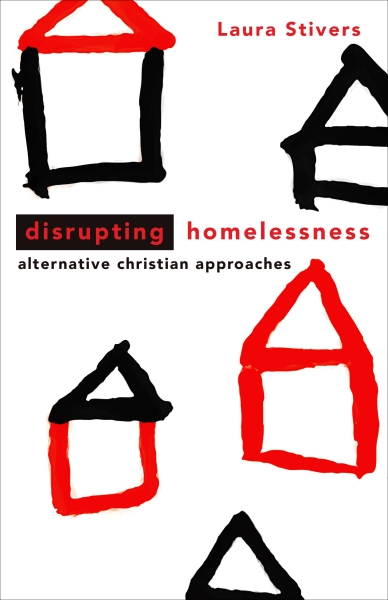Disrupting Homelessness